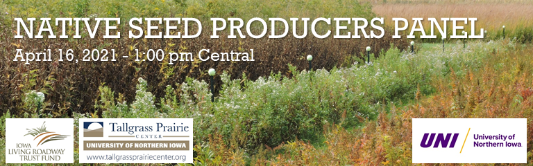 "Photo of seed production plots with title ""Native Seed Producers Panel"" April 16, 2021"