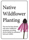 Native Wildflower Planting sign